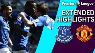 Everton v. Man United | PREMIER LEAGUE EXTENDED HIGHLIGHTS | 4/21/19 | NBC Sports