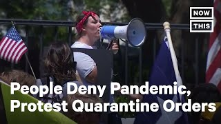 People Protest Coronavirus Stay-at-Home Orders | NowThis