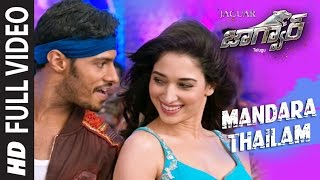 Mandara Thailam Full Video Song | Jaguar Telugu | Nikhil Kumar, Deepti Saati, Tamannaah, Thaman Hits