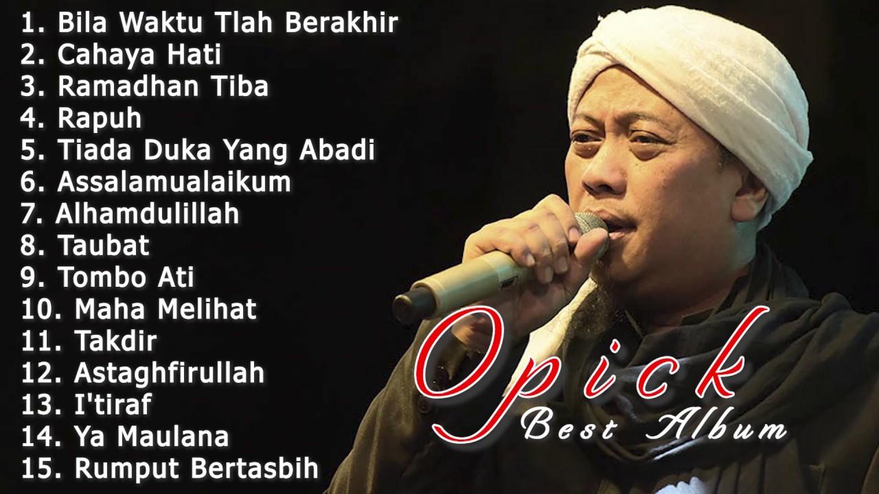 Download 15 Lagu Opick Terbaik [ Full Album ] 💛 Lagu Religi Islam Terpopuler Sepanjang Masa MP3 Gratis