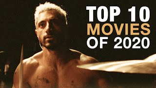 The Top 10 Movies of 2020