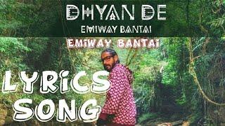 Emiway Bantai - Dhyan De | Full Song With Lyrics | Badshah Point