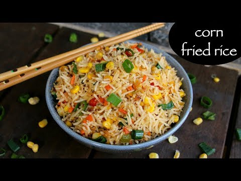 corn fried rice recipe | sweet corn fried rice | chinese corn fried rice