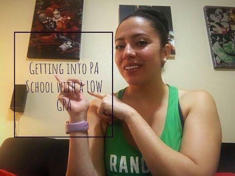 Pre- PA: PA School and a LOW GPA