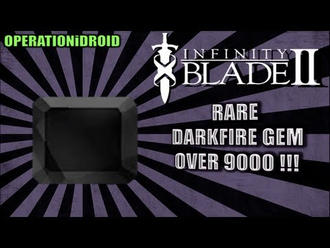 Infinity Blade 2: How To Get Rare DarkFire Gem +1000
