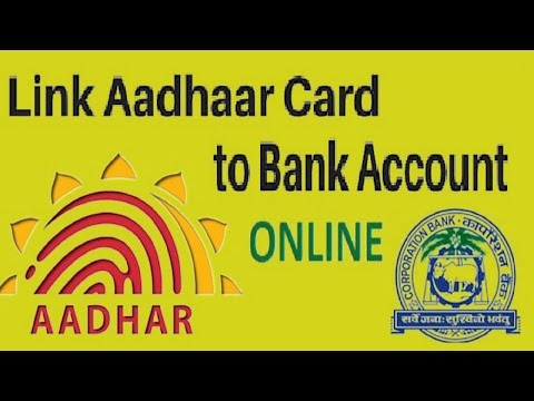 Link aadharCard To  Corporation Bank Account