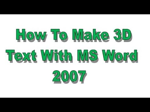 How to make 3D text with Microsoft Word 2007