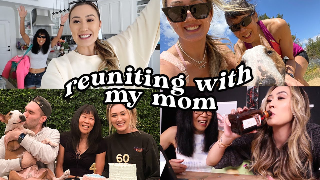 reuniting with my mom after a year