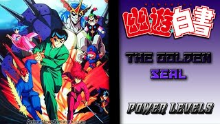 Yu Yu Hakusho: The Golden Seal Power Levels