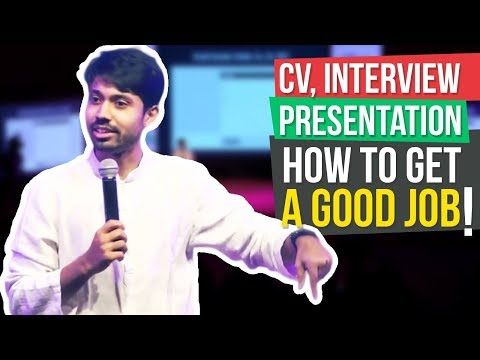 CV, Interview, Presentation | How to get a good job | Ayman Sadiq (আয়মান সাদিক)
