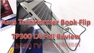 Asus Transformer Book Flip series Full Review: Pro