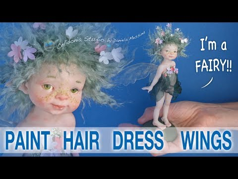 Fairy Doll Making - Paint, Hair, Dress, Wings