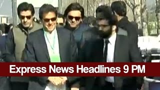 Express News Headlines and Bulletin - 09:00 PM   23 February 2017