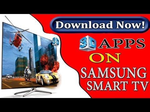 How to download 3D apps on samsung smart tv - watch 3D movies