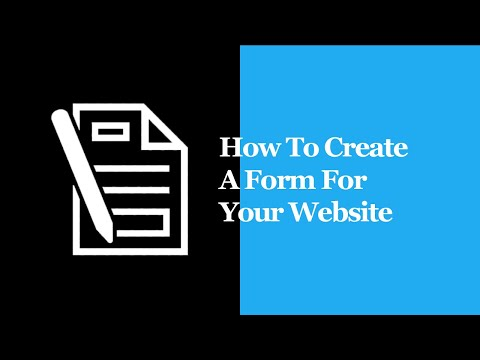 How To Create A Form For Your Website