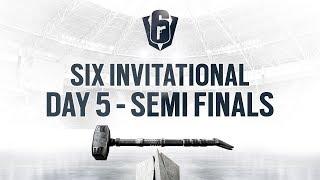 Rainbow Six  Six Invitational 2019  Playoffs  Semi Finals
