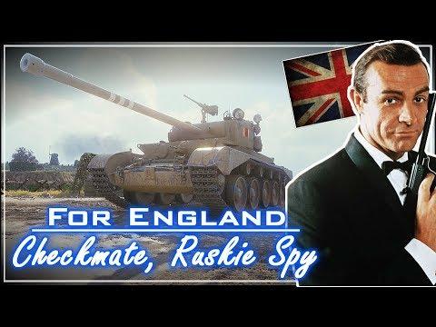 For England; Checkmate, Ruskie Spy || Mini's - World of Tanks