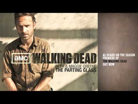 The Walking Dead 'The Parting Glass' by Beth & Maggie Greene