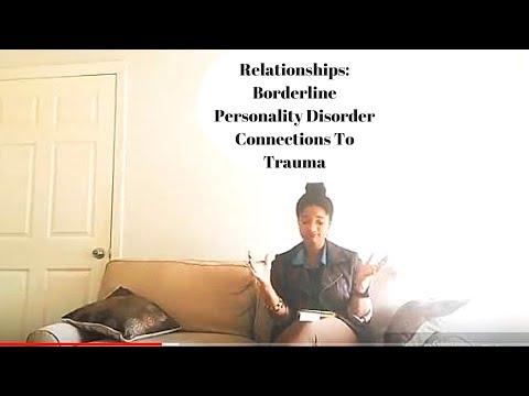 Relationships: Borderline Personality Disorder & Common Behaviors - part 2