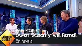 Ben Stiller Owen Wilson Y Will Ferrell En El Hormiguero 30