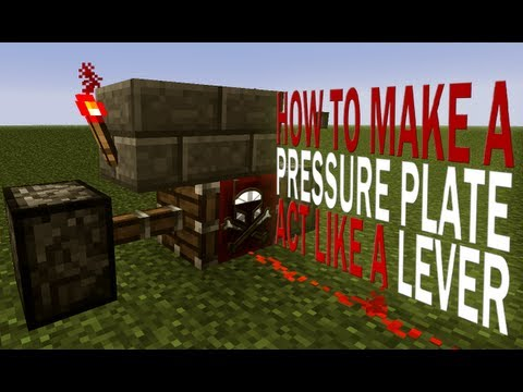 Minecraft How To Make A Pressure Plate Act Like A Lever