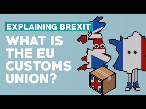 European Customs Union - Explaining Brexit
