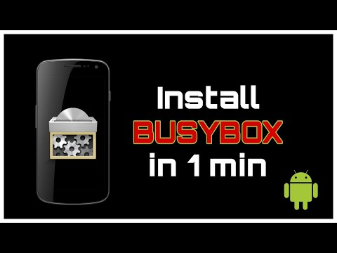 How To Install BUSYBOX On Any Android In Just 1 minute    ROOTED ONLY