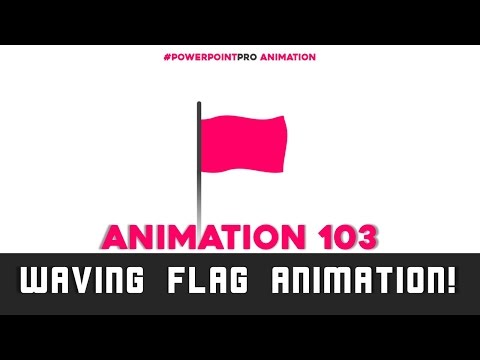 Flag Animation! (Microsoft PowerPoint 2013) | PowerPoint Pro