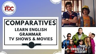 How to Learn English Grammar Easily with Movies and TV Shows | Comparatives #POCConversational
