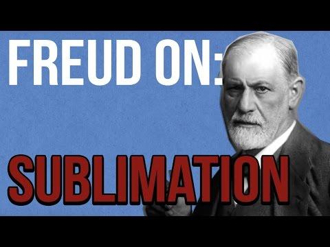 Freud on: Sublimation