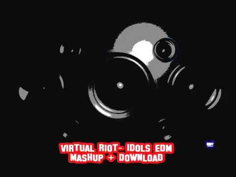 Virtual Riot - Idols EDM Mashup