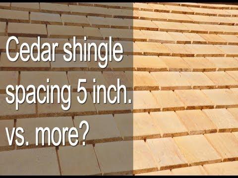 Cedar shingle exposure 5 inch vs more?