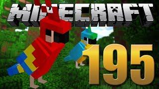 Finalmente PAPAGAIOS - Minecraft Em busca da casa automática #195.