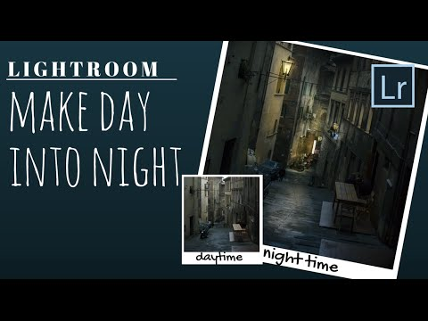 Turn Daytime Photos into Romantic Night Shots in Lightroom