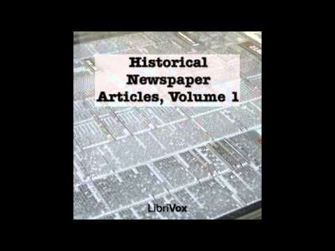 Historical Newspaper Articles (FULL Audiobook)