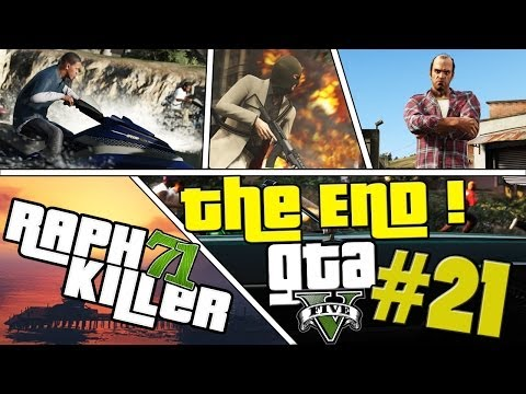 Let's play GTA 5 #21 [FR] | THE END !