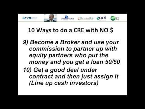 Discover 6 MORE No Money Down Strategies to Buy Commercial Real Estate! 2014-08-06 22 02 Part 2
