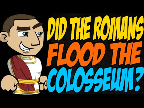 Did the Romans Flood the Colosseum?