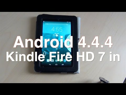 Android 4.4.4 kindle fire hd 7 2014!