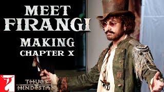 Meet Firangi | Making of Thugs Of Hindostan | Chapter 10 | Amitabh Bachchan | Aamir Khan