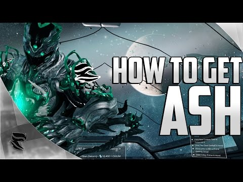 Warframe: How to get Ash