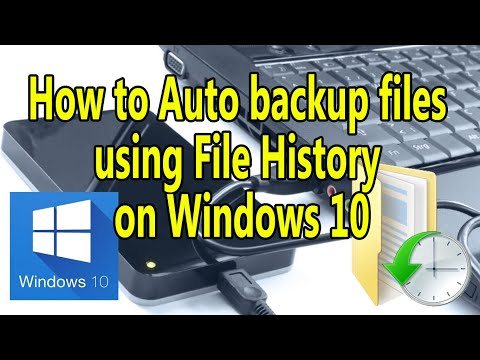 How to Auto backup files using File History on Windows 10