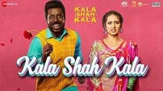 Kala Shah Kala | Binnu Dhillon | Sargun Mehta | Jordan Sandhu | Jyoti Nooran | Jatinder Shah