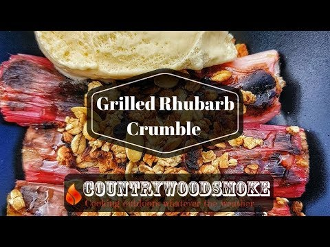 Grilled Rhubarb Crumble - A BBQ pudding