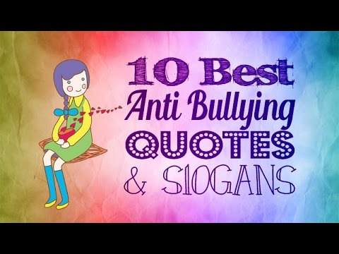 Anti Bullying Quotes and Slogans