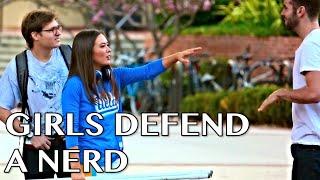 Girls Defend A Nerd w KC James  Jordan Burt