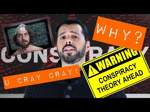 Conspiracy Theories! How people create them and why you are so willing to believe!