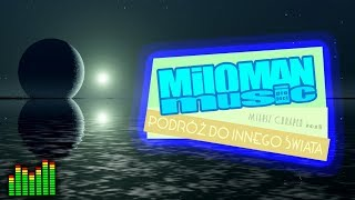 Miloman Music - Journey to Another World. Podróż do Innego Świata | elektryczne skrzypce muzyka
