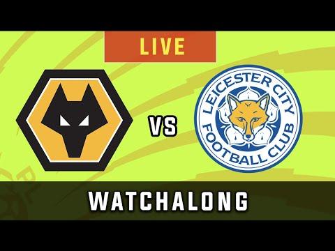 WOLVES vs LEICESTER CITY - Live Football Watchalong Reaction - Premier League 19/20