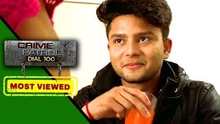Best of Crime Patrol - The Video That Killed Innocent Girls